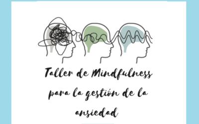 Taller: Introducción a Mindfulness para la gestión de la ansiedad